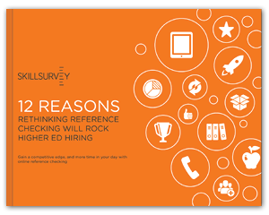 12 Reasons Reference Checking Will Rock Higher Ed Hiring eBook