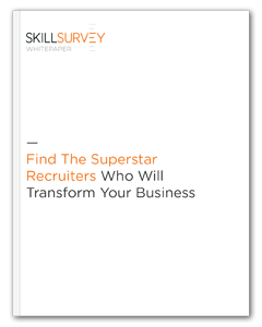 Find the Superstar Recruiters Who Will Transform Your Business Whitepaper