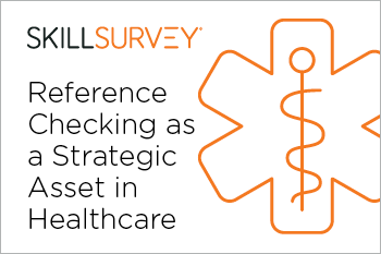Transform Reference Checking into a Strategic Healthcare Asset Whitepaper Essential Grid