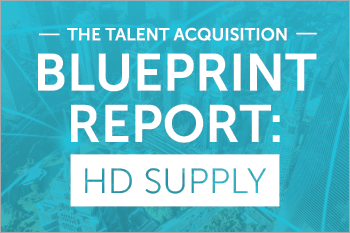 Talent Acquisition Blueprint HD Supply Essential Grid